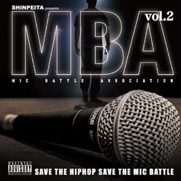 V.A - SHINPEITA PRESENTS M.B.A -MIC BATTLE ASSOCIATION- VOL.2