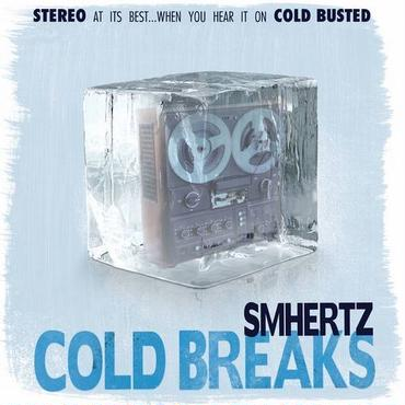 SMHERTZ/Cold Breaks LP