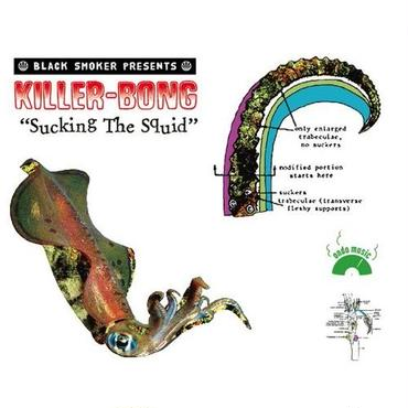KILLER-BONG - SUCKING THE SQUID [MIX CD]