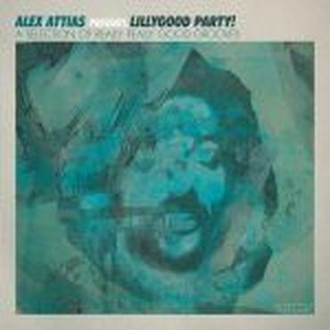 V.A (Alex Attias Presents ) /Lillygood Party! -2LP-