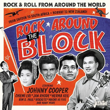 V.A. (ROCK'N'ROLL) / ROCK AROUND THE BLOCK VOL. 1 - ROCK AND ROLL FROM AROUND THE WORLD