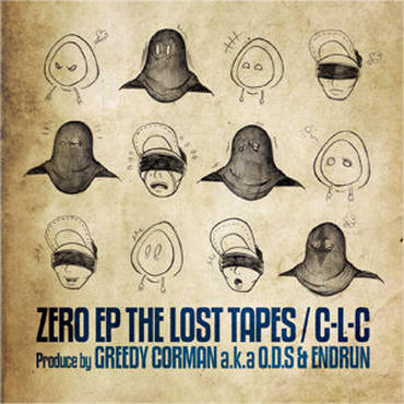 C-L-C - ZERO EP THE LOST TAPES
