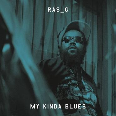 "RAS G / MY KINDA BLUES ""LP"""