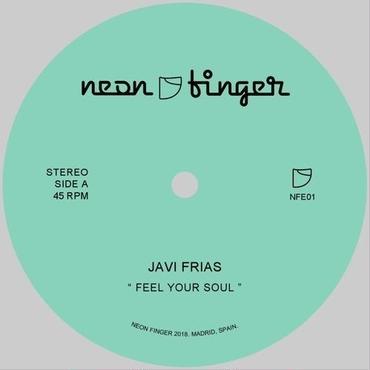 Javu Frias/Feel Your Soul/Loving You 7inch