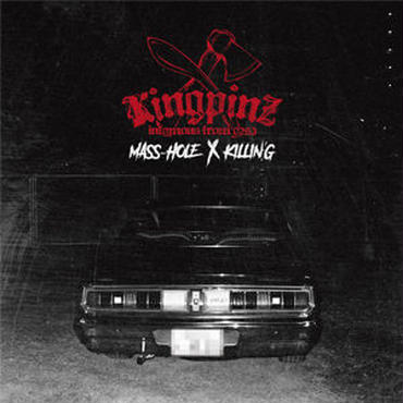 5/23 - KINGPINZ (MASS-HOLE & KILLIN'G) - KINGPINZ [2LP]