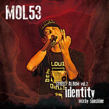 MOL53 STREET ALBUM VOL2 [identity]2015-2016