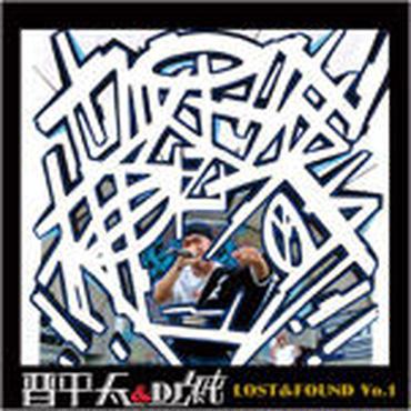 晋平太 & DJ 純 - LOST & FOUND VOL.1