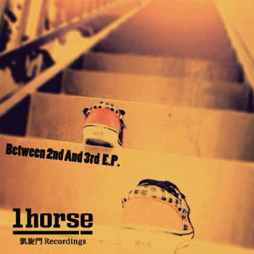 1HORSE/BETWEEN 2ND AND 3RD EP