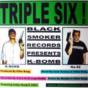 K-BOMB - TRIPLE SIX [CDR]