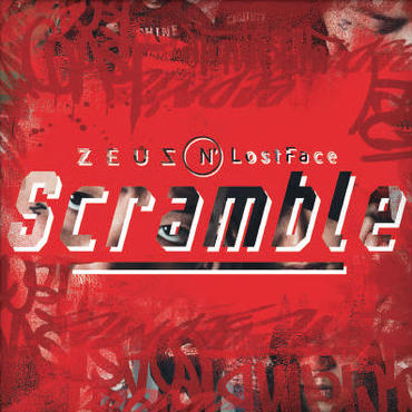 Zeus N' LostFace - Scramble