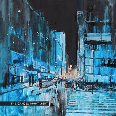 The Cancel/Night Light -LP-