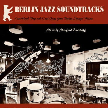 Manfred Burzlaff/Berlin Jazz Soundtracks -LP-