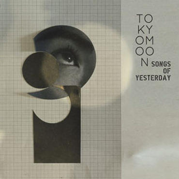 V.A (Selected by Toshio Matsuura) - TOKYO MOON -Songs Of Yesterday- [CD]