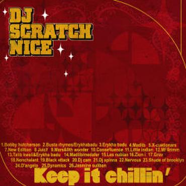 DJ SCRATCH NICE / KEEP IT CHILLIN'
