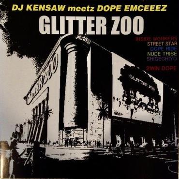 DJ KENSAW meetz D.O.P.E EMCEEEZ / GLITTER ZOO