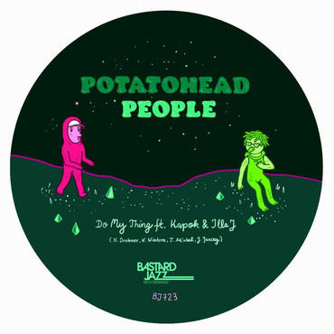 POTATOHEAD PEOPLE DO MY THING FEAT. ILLA J / RETURNING THE FLAVOUR 7""