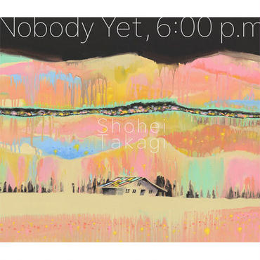 Shohei Takagi (cero) - Nobody Yet, 6:00p.m [MIX CD]