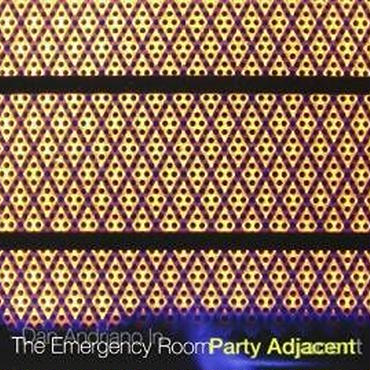 DAN ANDRIANO IN THE EMERGENCY ROOM / PARTY ADJACENT CD(Limited sale)