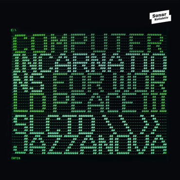 V.A.(COMPILED BY JAZZANOVA) COMPUTER INCARNATIONS FOR WORLD PEACE 3 (国内仕様盤)
