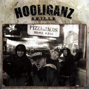 HOOLIGANZ - S.K.I.L.L.Z