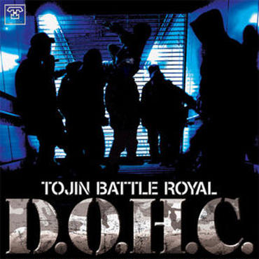 TOJIN BATTLE ROYAL/D.O.H.C
