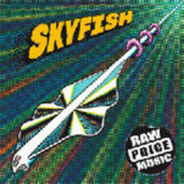 SKYFISH - RAW PRICE MUSIC [CD]