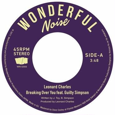 """LEONARD CHARLES  BREAKING OVER YOU FEAT. GUILTY SIMPSON 7"""""""