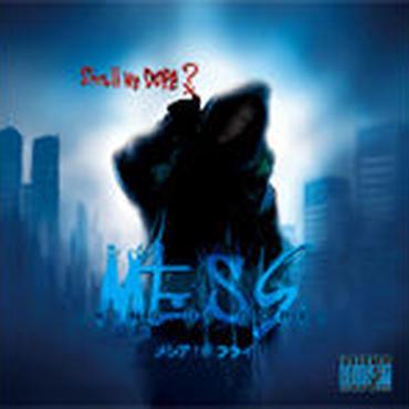 """メシア THE フライ - MESS """"KING OF DOPE"""" [CD]"""