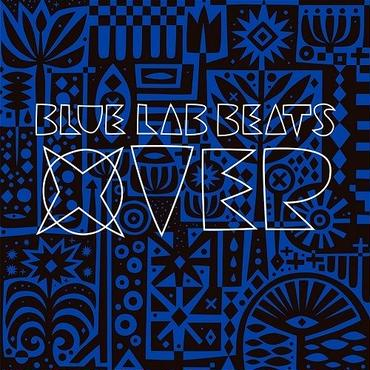 BLUE LAB BEATS / XOVER