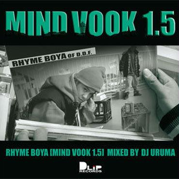 RHYME BOYA/MIND VOOK 1.5 Mixed By DJ URUMA