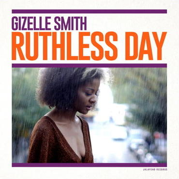 Gizelle Smith/Ruthless Day -LP-