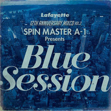 SPIN MASTER A-1 - Blue Session [MIX CD]