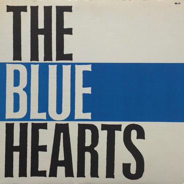 THE BLUE HEARTS / THE BLUE HEARTS (LP)
