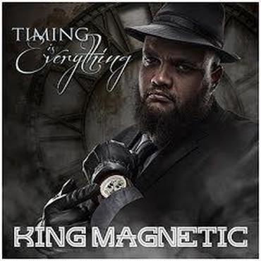 KING MAGNETIC / TIMING IS EVERYTHING .