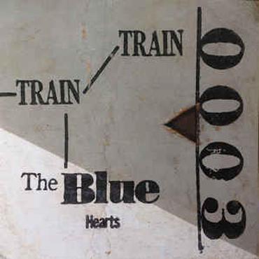 THE BLUE HEARTS / TRAIN-TRAIN(LP)