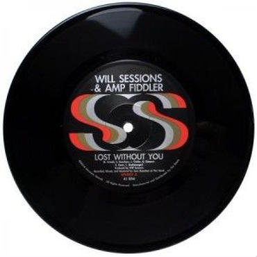 WILL SESSIONS & AMP FIDDLER LOST WITHOUT YOU/SEVEN MILE 7inch