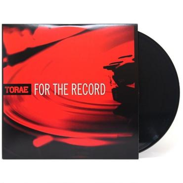 "TORAE FOR THE RECORD (2ND PRESS BLACK VINYL) ""2LP"""