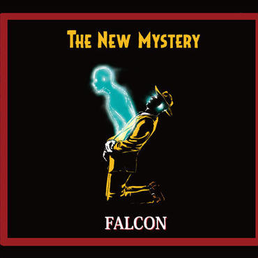 FALCON a.k.a. NEVER ENDING ONELOOP - THE NEW MYSTERY [CD]
