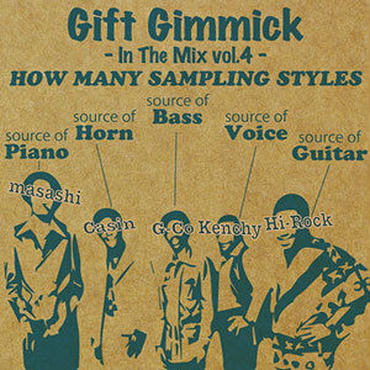 Gift Gimmick DJ's/In The Mix vol.4 -How Many Sampling Styles-