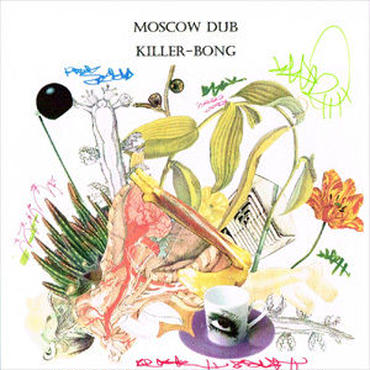 KILLER-BONG - MOSCOW DUB [CDR]