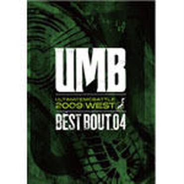 """ULTIMATE MC BATTLE - UMB 2009 WEST """"BEST BOUT VOL.04"""""""