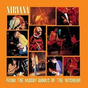 NIRVANA / FROM THE MUDDY BANKS OF THE WISHKAH (2LP)