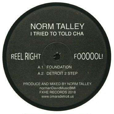 Norm Talley/I Tried To Told Cha 12inch