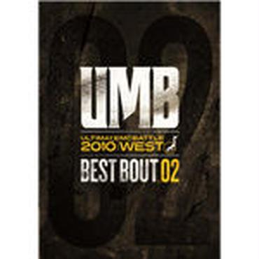 """ULTIMATE MC BATTLE - UMB 2010 WEST """"BEST BOUT VOL.02"""""""