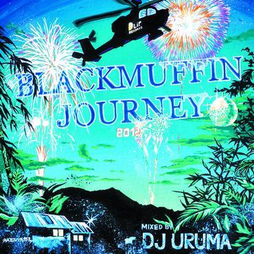 Blackmuffin Journey (2012) mixed by DJ URUMA