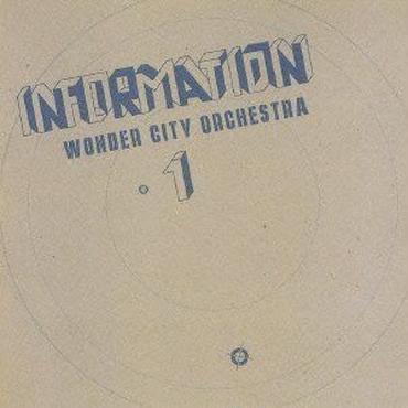 Wonder City Orchestra/Information -LP-