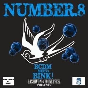 BCDM meets BINK! / NUMBER.8