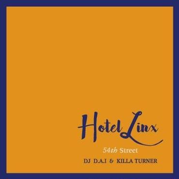 DJ D.A.I. & KILLA TURNER / B.D. - HOTEL LINX 2 [MIX CD]