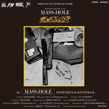 MASS-HOLE/PAReDE ORIGINAL SOUNDTRACK SCORE