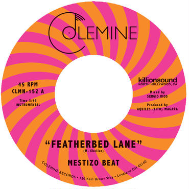 Mestizo Beat/Featherbed Lane b/w Handcuffed To The Shovel 7inch